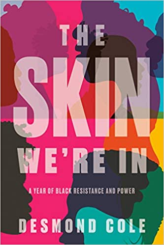 The skin we're in : a year of Black resistance and power /