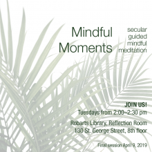 Mindful Moments Secular Guided Meditation Sessions at Robarts Library